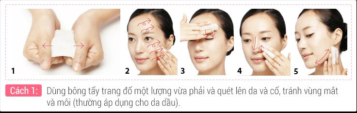 Dùng bông tẩy trang đổ một lượng vừa phải và quét lên da và cổ, tránh vùng mắt và môi (thường áp dụng cho da dầu).